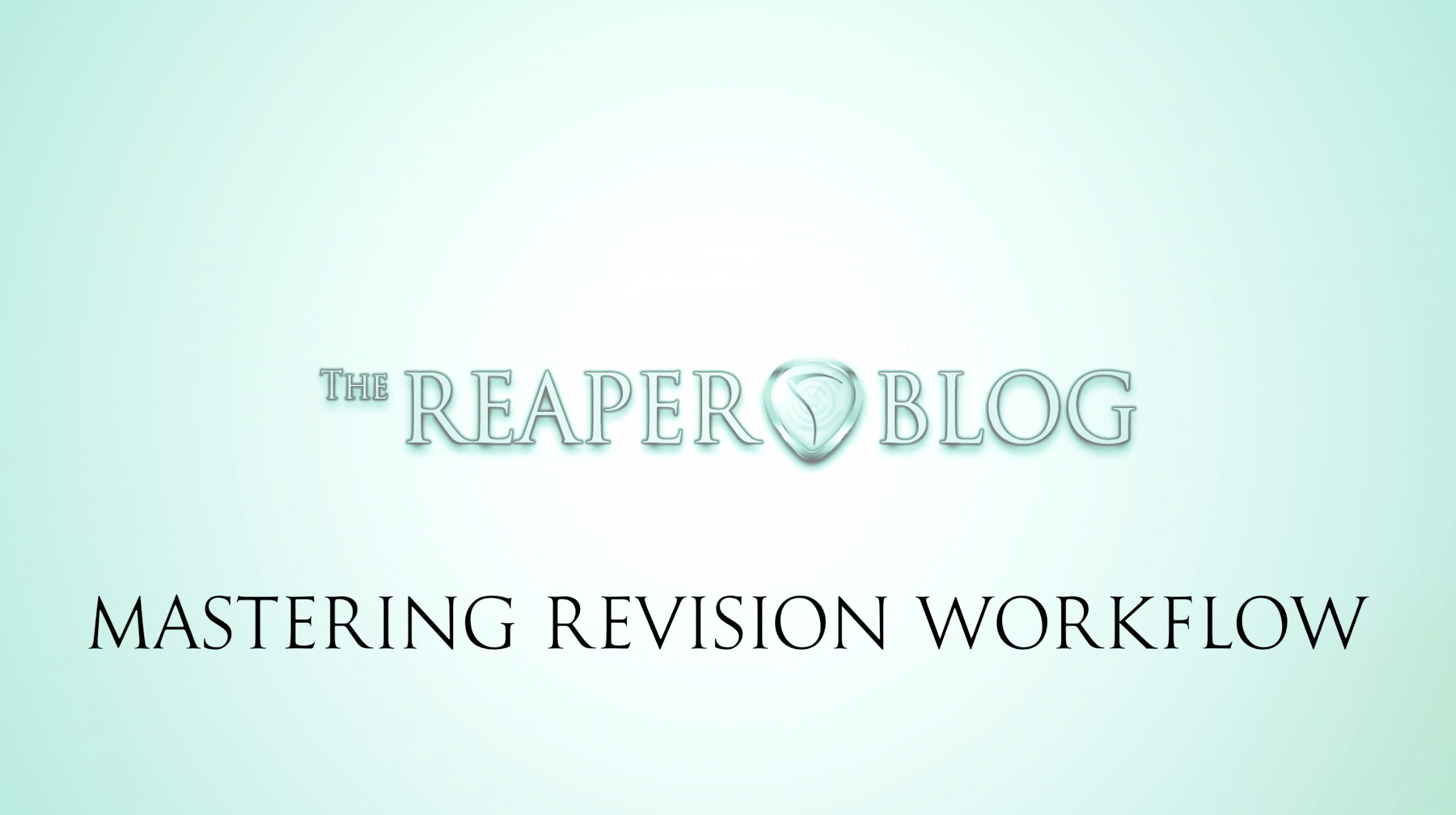 Mastering Revision Workflow Tips   The REAPER Blog